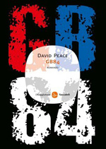 David Peace: GB84