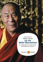 Dalai Lama: La via della liberazione