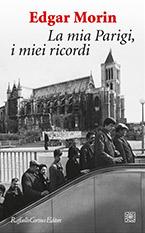 La mia Parigi, i miei ricordi di Morin Edgar