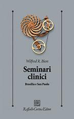 Seminari clinici di Bion Wilfred R.