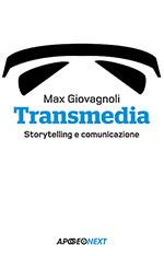 Copertina Transmedia Storytelling e comunicazione